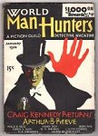 World Man-Hunters Jan 1934 FIRST, Arthur B. Reeve-Craig Kennedy,George Elliot,
