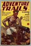 Adventure Trails Feb 1939 JW Scott Cvr w/ Smoking Soldier and Machine Gun