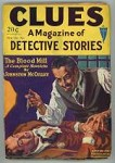 Clues Detective Oct 1 1930 Hypo Cover; H. Bedford-Jones; Johnston McCulley