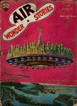 Air Wonder Stories Nov 1929 Frank R. Paul Cvr; Raymond Gallun 1st published story