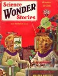 Science Wonder Stories Oct 1929 Paul Cvr; Ed Earl Repp; David H. Keller M.D.