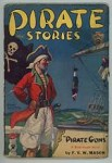 Pirate Stories Nov 1934 FIRST issue; Riesenberg Cvr; F.V.M. Mason