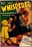 The Whisperer Nov 1937; Clifford Goodrich; Norman A. Daniels; Frank Gruber;