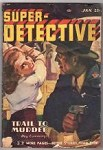 Super Detective Jan 1947 Ward, Grey, Faulkner