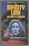 The Infinity Link by Jeffrey A.  Carver Uncorrected Proof