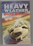 Heavy Weather by Bruce Sterling (Trade Paperback) First UK Gollancz File Copy