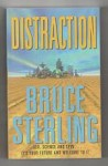 Distraction by Bruce Sterling (Trade Paperback) First UK Gollancz File Copy