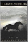 The Horse Whisperer by Nicholas Evans (First Edition) Advance Reading Copy