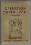 Operation: Outer Space (The Golden Science Fiction Library, No. 3) Murray Leinster