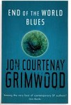 End of the World Blues by Jon Courtenay Grimwood (First UK Edition) File Copy