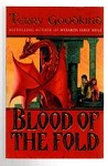 Blood of the Fold by Terry Goodkind (Third Impression) File Copy