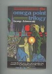 The Omega Point Trilogy by George Zebrowski (First Edition) Signed