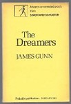 The dreamers by James Gunn (Uncorrected Proof)