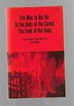 The War in the Air in the Days of the Comet the Food of the Gods by H.G. Wells