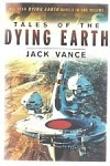 Tales Of The Dying Earth by Jack Vance (First Edition)