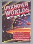 Unknown Worlds: Tales From Beyond by Stanley Schmidt (First Edition)