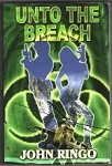 Unto the Breach by John Ringo (Uncorrected Proof) Signed