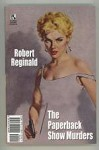 The Paperback Show Murders/Murder of A Bookman by Robert Reginald Gary Lovisi Signed