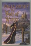 The Wolf of Winter (First Ed. & Advanced Reading Copy) by Paula Volsky