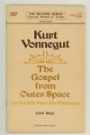 Kurt Vonnegut: The Gospel from Outer Space by Clark Mayo