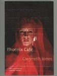 Phoenix Cafe by Gwyneth Jones